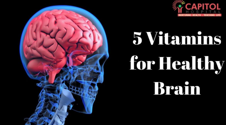 5 Vitamins for Healthy Brain
